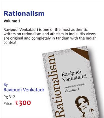 Rationalism by Ravipudi Venkatadri - Part One